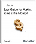 Easy Guide for Making some extra Money!