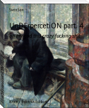 UnDErpercetiON part. 4
