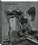 Tapping the Glass