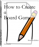 How to Create a                        Board Game