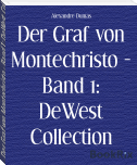 Der Graf von Montechristo - Band 1: DeWest Collection