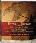 Rowan Blaize and the Starbane Exile