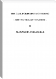 The Call for Divine Mothering