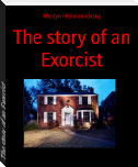 The story of an Exorcist