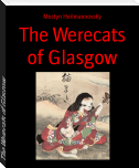 The Werecats of Glasgow