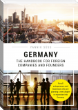 Germany – The Handbook for Foreign Companies and Founders