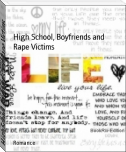 High School, Boyfriends and Rape Victims