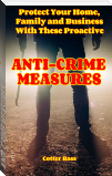 ANTI-CRIME MEASURES