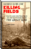 KILLING FIELDS OF WORLD WAR I