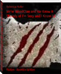 We're BloodClan and We Know it (Parody of I'm Sexy and I Know it)