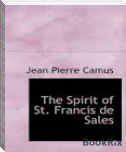 THE SPIRIT OF ST. FRANCIS DE SALES (PART I)
