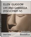 LIFE AND GABRIELLA (FISCLE PART-IV)