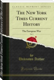 The New York Times Current History Of The European War (Vol I)