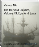 The Harvard Classics, Volume 49, Epic And Saga