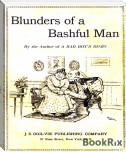 The Blunders Of A Bashful Man