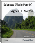 Etiquette (Fiscle Part-Ix)