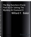 The Boy Ranchers (Fiscle Part-Ix) Or Solving The Mystery At Diamond X