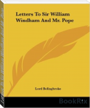 Letters To Sir William Windham And Mr. Pope