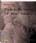 Travels In The Interior Of  Africa - Volume 2
