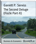 The Second Deluge (Fiscle Part-X)