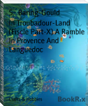 In Troubadour-Land (Fiscle Part-X) A Ramble In Provence And Languedoc