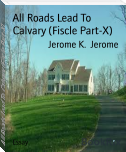 All Roads Lead To Calvary (Fiscle Part-X)