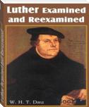 Luther Examined And Reexamined