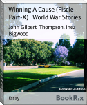 Winning A Cause (Fiscle Part-X)   World War Stories