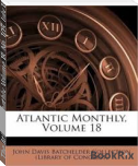 The Atlantic Monthly, Volume 18, No. 105, July 1866 (Fiscle Part-X)