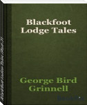 Blackfoot Lodge Tales (Part-2)
