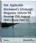 Blackwood's Edinburgh Magazine, Volume 58, Number 358, August 1845 (Fiscle Part-X)