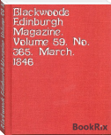 Blackwoods Edinburgh Magazine, Volume 59, No. 365, March, 1846