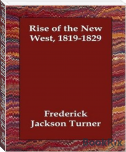 Rise Of The New West, 1819-1829 (Fiscle Part-X) Vol XIV (Part III)