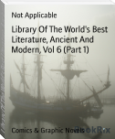 Library Of The World's Best Literature, Ancient And Modern, Vol 6 (Part 1)