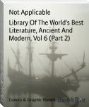 Library Of The World's Best Literature, Ancient And Modern, Vol 6 (Part 2)