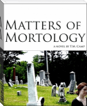 Matters of Mortology