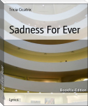 Sadness For Ever