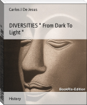 "DIVERSITIES "" From Dark To Light """