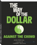 The Way of the Dollar