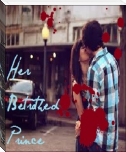 Her Betrothed Prince CHAPTER 15