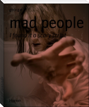 mad people