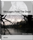Messages From The Dead