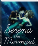 Serena the Mermaid