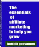 The essentials of affiliate marketing to help you grow