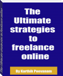 The Ultimate strategies to freelance online