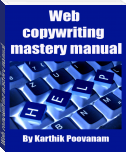 Web copywriting mastery manual