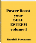 Power boost your self esteem-volume 1