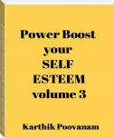 Power boost your self esteem-volume 3
