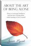 About the Art of Being Alone