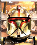 101. Sternenkorps: Eine Star Wars-Fanfiction